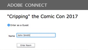 "image of the Adobe Connect logon screen for ""Cripping"" the Comic Con 2017"